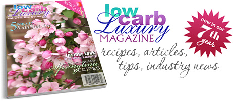 The Low Carb Luxury Online Magazine
